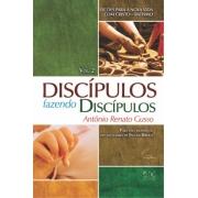 Discípulos Fazendo Discípulos Volume 2 - Antônio Renato Gusso