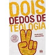 Dois dedos de teologia