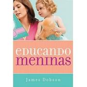 Educando Meninas - James Dobson
