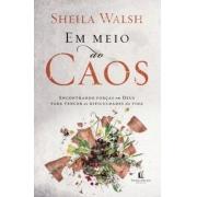 Em Meio ao Caos | Sheila Walsh