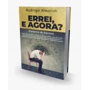 ERREI, E AGORA? | RODRIGO AMORIM