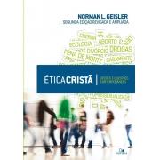 Ética cristã | NORMAN L. GEISLER