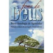 Fome de Deus: Breve antologia de Agostinho
