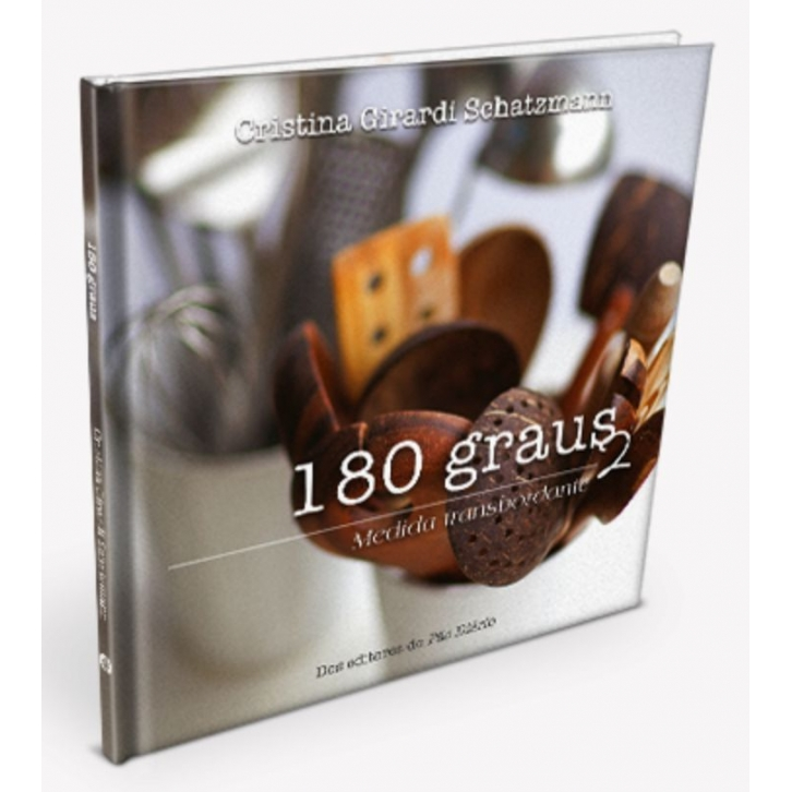 180 Graus  Vol.2 - Cristina Girardi Schatzmann