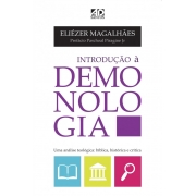 Introdução à Demonologia - Eliézer Magalhães