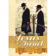Jesus e Israel: uma aliança ou duas | David Howard