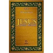Jesus nosso destino | Wilhelm Busch