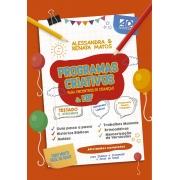 Programas Criativos para encontros de crianças & EBF | Alessandra & Renata Matos