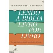 Lendo a Bíblia Livro por Livro - Dr William h.Marty - Dr Boyd Severes