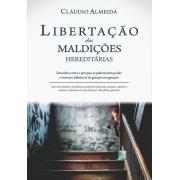 Libertação das Maldições Hereditárias | Cláudio Almeida