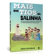 MAIS QUE TIOS DA SALINHA | DAN LOVAGLIA
