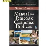 MANUAL DOS TEMPOS E COSTUMES BÍBLICOS | WILLIAM L.COLEMAN