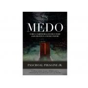 MEDO | PASCHOAL PIRAGINE JR (3a.Edição)