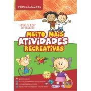 Muito Mais Atividades Recreativas - Priscila Laranjeira