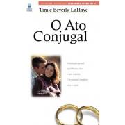 O ato conjugal | Tim e Bevery LaHake