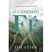 O CAMINHO DA FÉ | JIM STIER