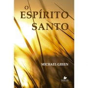 O Espírito Santo | Michael Green