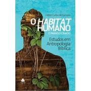 O habitat humano: o paraíso criado - Estudos em antropologia bíblica