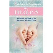 O Poder da oração para Mães | Marla Alupoaicei