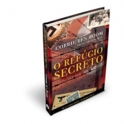 O REFÚGIO SECRETO | CORRIE TEN BOOM (capa dura)