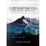 O Renascimento dos Sete Montes   Johnny Enlow