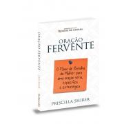 Oração Fervente | Priscilla Shirer