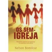 Os sem Igreja - Nelson Bomilcar