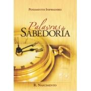 Palavras de Sabedoria - Roberto Nascimento