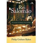 Rei Salomão: as tentações do dinheiro, sexo e poder | Philip Ryken