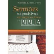 Sermões Expositivos em Todos os Livros da Bíblia Novo Testamento  -  Antônio Renato Gusso