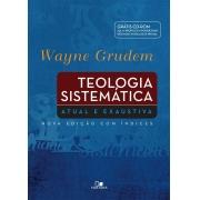 Teologia Sistemática Grudem - Edição Especial  -  WAYNE GRUDEM
