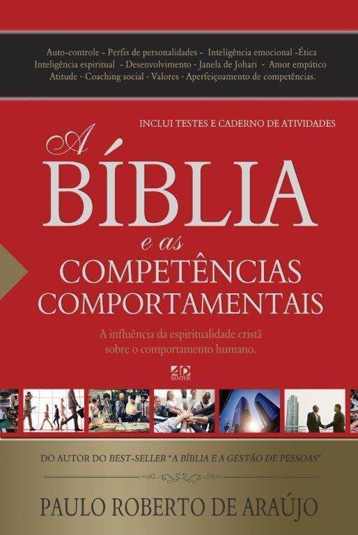 A Bíblia e as Competências Comportamentais   Paulo Roberto de Araujo