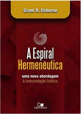 A Espiral Hermenêutica   Grant R. Osborne