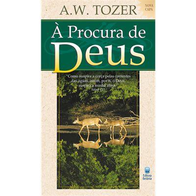 À PROCURA DE DEUS   A.W.TOZER
