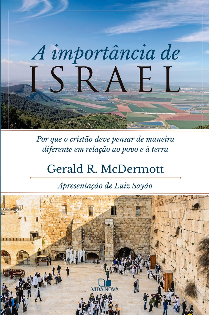 AImportância de Israel - GERALD R. MCDERMOTT