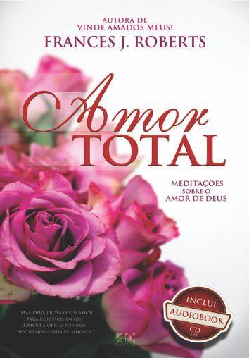 Amor Total | Frances J. Roberts