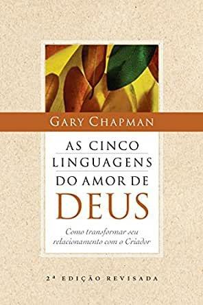 As cinco Linguagens do amor de Deus
