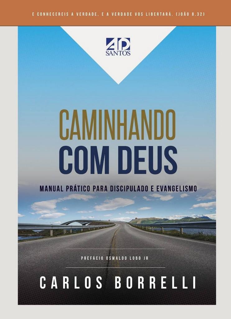 Caminhando com Deus   Carlos Borrelli
