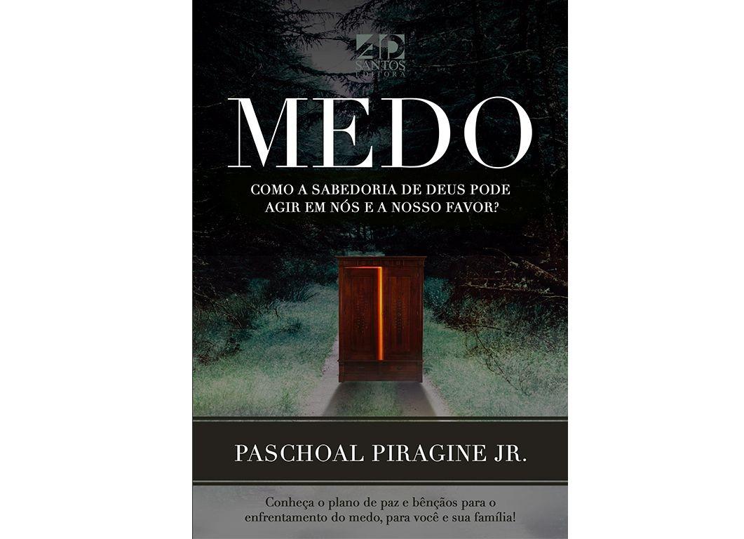 COMBO 100 LIVROS | MEDO - PASCHOAL PIRAGINE JR (3a.Edição)