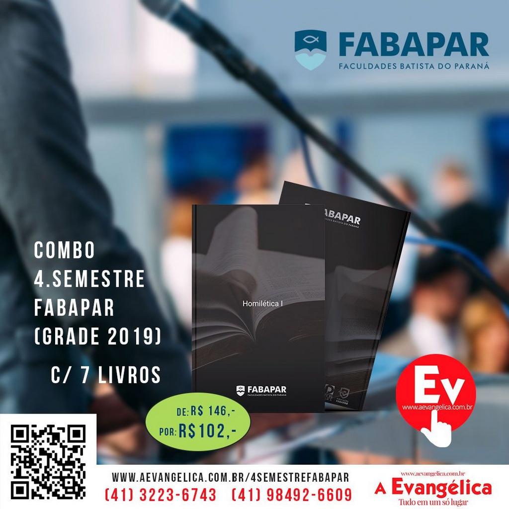 COMBO   4.SEMESTRE FABAPAR (7 LIVROS) GRADE 2019