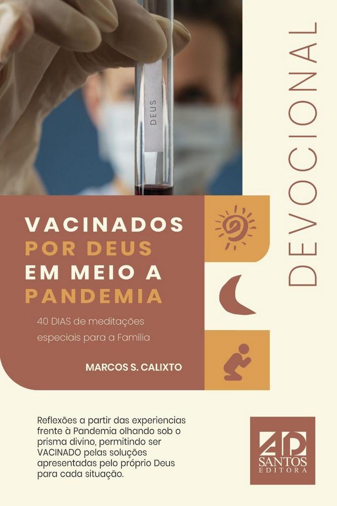 COMBO 50 LIVROS | VACINADOS POR DEUS EM MEIO A PANDEMIA | DEVOCIONAL | MARCOS S. CALIXTO
