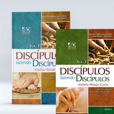 COMBO - Discípulos Fazendo Discípulos Volume 1 e Volume 2 | Antônio Renato Gusso