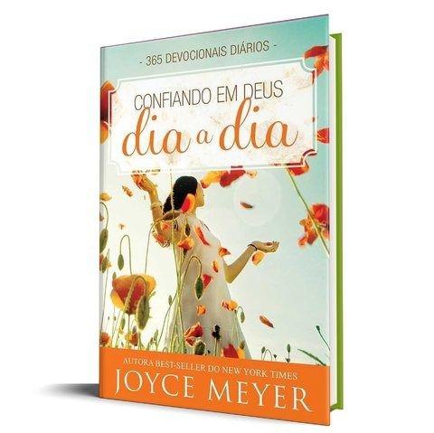 CONFIANDO EM DEUS DIA A DIA |  JOYCE MAYER