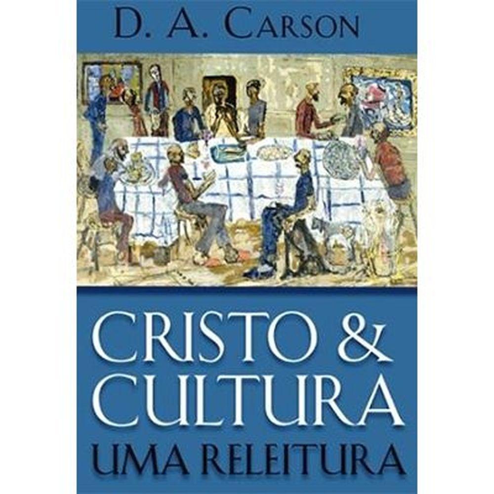 Cristo & Cultura: um releitura