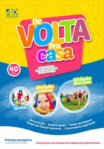 De Volta pra Casa 40   Roteirinhos baseados na parábola do Filho Pródigo   Priscila Laranjeira