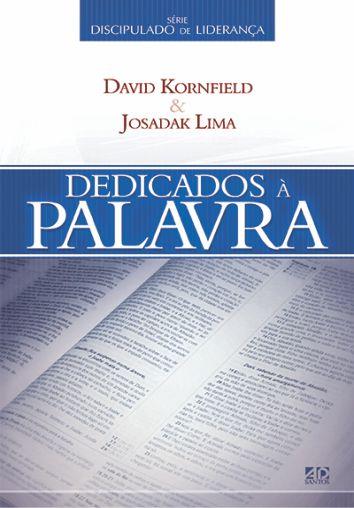 Dedicados à Palavra - Josadak Lima & David Kornfied