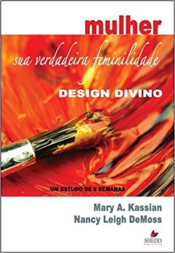 Design divino   Mulher sua verdadeira feminilidade