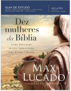 Dez Mulheres da Bíblia