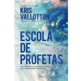 ESCOLA DE PROFETAS   KRIS VALLOTTON