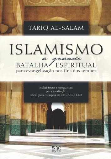 Islamismo - Tariq Al-Salam